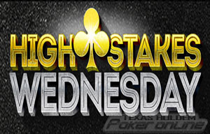 High Stakes Wednesday