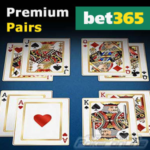 Premium Pairs at Bet365 Poker