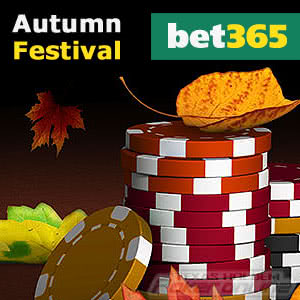 Bet365´s Autumn Poker Festival