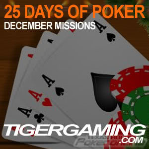 25 Days of Poker at Tiger Gaming