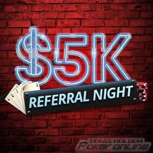 $5K Referral Night